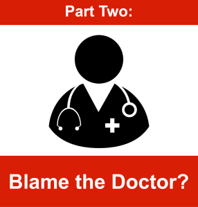 Part Two - Blame the system